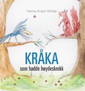 Kraka som hadde hoydeskrekk-Hanne Kristin Rohde